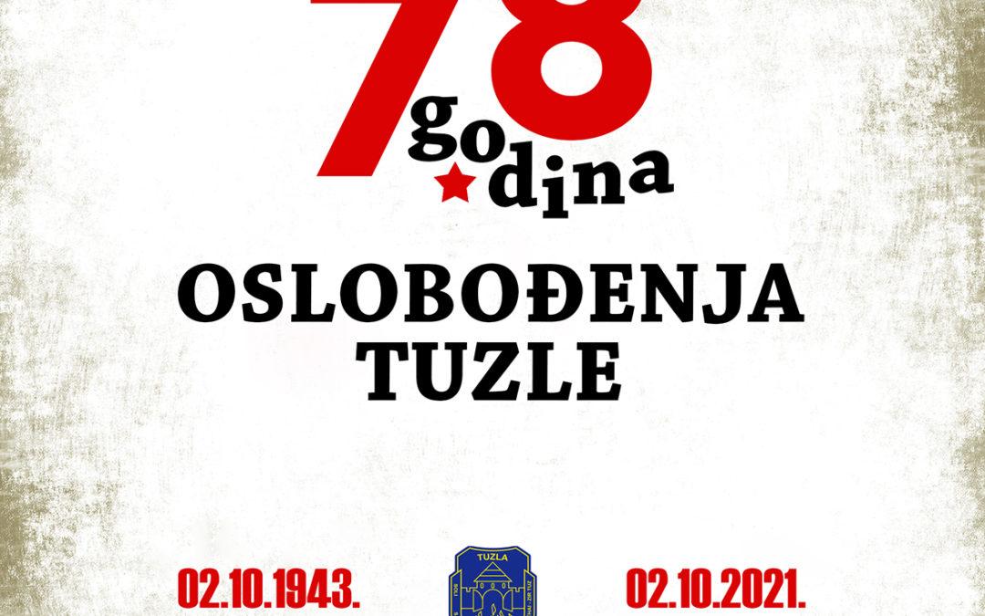 DRUGI OKTOBAR – DAN OSLOBOĐENJA TUZLE (2.10.1943.-2.10.2021.)